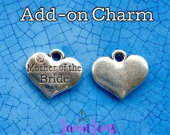 Mother-of-the-Bride Charm, Wedding gift for Mom, Accent Charms, Wedding Party Jewelry, Corsage Charm, Mother of Bride Jewelry, Gift for Mom
