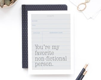 Funny Valentine Card - Non Fictional Person - Bookish, Library Card, Anniversary Card, Love Card, Girlfriend Card, Book Nerd, Book Gift