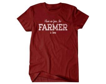 Farmer Gift, Farmer t shirt, Have no fear the Farmer is here, gift for Farmer dad, hilarious tees