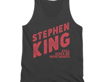 Stephen King Still Gives Me Nightmares Tank Top