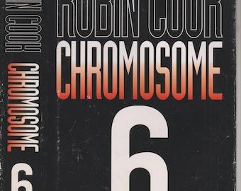 Chromosome 6 by Robin Cook (Hardcover, Medical Thriller) 1997