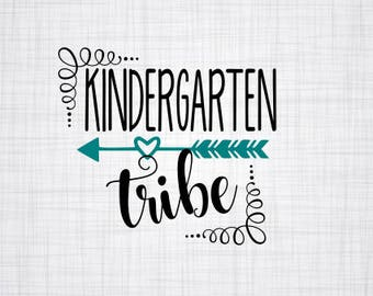 Kindergarten Tribe SVG; Cut File; Kindergarten; Cameo cut File; Silhouette Cut File; SVG; Shirt Design; Teacher SVG;