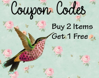 Coupon Code: Buy 2 Get 1 Free of the items in the shop