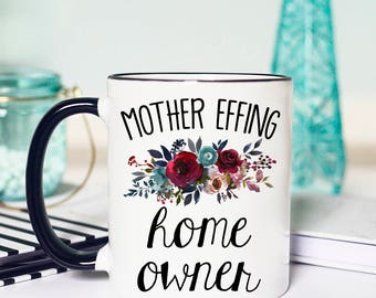 sweet welcome to your new home gift ideas. Housewarming Gift  Mug Funny HomeOwner gift Etsy