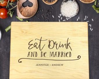 Custom Cutting Board, Custom Cutting Board Wedding, Custom Cutting Board Wood, Wedding Gift, Housewarming Gift, Eat Drink Married, B-0069