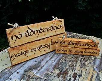Lord of the Rings Wedding Decor Package Location Signs Room Decor No Admittance Except on Party Business Customise Rustic Wood