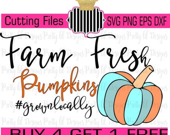 Buy 4 Get 1 Free** Farm Fresh Pumpkinsl SVG , Png dxf, & eps Cutting Files