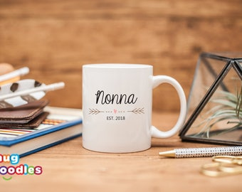 Gift for Nonna Est 2018, New Nonna Mug, Nonna Mug, Baby Shower Gift, Nonna Gift, Pregnancy Reveal, 188