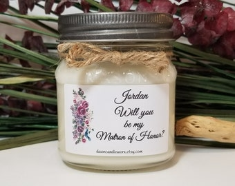 8oz Personalized Matron of Honor Gifts - Matron of Honor Proposal Candle - Bridal Party Favors - Bridesmaid Proposal - Bridesmaid Gift