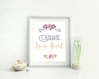 CS Lewis quote printable, Courage dear heart, Narnia quote, book lover gift, floral printable, watercolor printable, nursery decor, 8x10