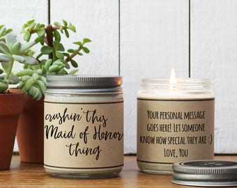 Crushin' This Maid of Honor Thing Soy Candle Gift - Personalized Maid of Honor Gift | Maid of Honor Thank You Gift | Maid of Honor Gift Idea