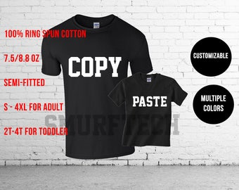 Copy and Paste - Father Son Shirt - Father Daughter Shirt - Dad Son Shirt