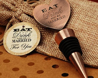 Copper Heart Wine stopper wedding favors - Eat, Drink, Be Married Heart Vintage copper Bottle stopper favor- 4008