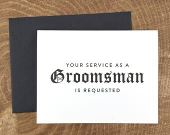 Your Service as a Groomsman is Requested Card, Funny Groomsman Card, Groomsman Gift, Wedding Card- (FPS0011)