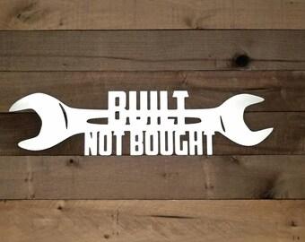 Garage Sign, Metal Built Not Bought Garage Art, Garage Sign, Dads Garage, Mechanic Gift, Garage Decor, Custom Boyfriend Gift for Christmas