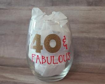 40 & FABULOUS Wine Glass