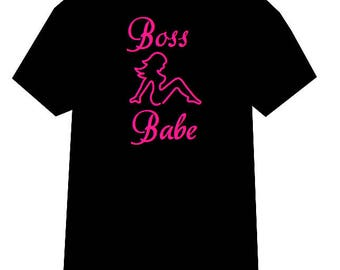 Boss Babe shirt, Mudflap girl tshirt, Boss Bitch shirt, HBIC shirt, Like a Boss shirt, Lady Boss shirt, Boss shirt, girl power shirt, Boss