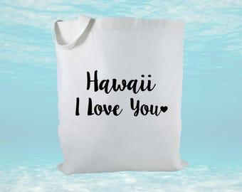 Hawaii I Love You Canvas Tote Bag, Hawaii Gift, Hawaiian Gift, Beach Bag, Women's Gift, Bridal Gift