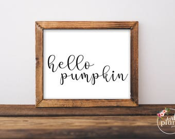 Hello Pumpkin Fall Printable - Instant Download