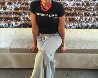 I refuse to give up - Black Lives Matter shirt