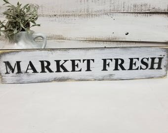 MARKET FRESH SIGN/Kitchen signs/Fixer Upper Decor/Farmhouse style sign/Kitchen Sign/Dining Room Decor/Rustic wall sign/Hand painted sign