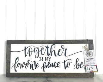 """Together is My Favorite Place to Be   Black and White Home Decor Sign   7"""" x 17"""" Calligraphy Sign   Farmhouse Decor, Bedroom, Living Room"""
