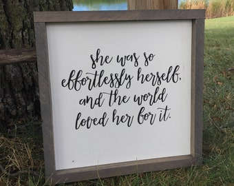 She Was So Effortlessly Herself, and the World Loved Her For It Wood Sign