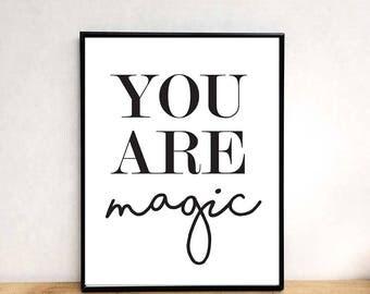 Magic quote, printable wall art, prints, wall art prints, quote prints, quote wall art, wall art quotes, wall art printable, modern prints