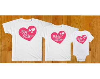 Big Middle Little Sister Hearts - Matching Sister Shirts - Big Sister Middle Sister Little Sister Hearts