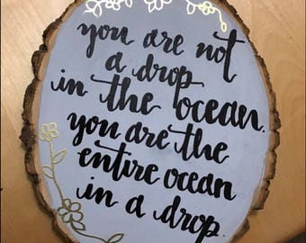 Wood Slice Sign - Drop in the Ocean