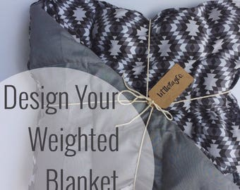 Design Your Own Weighted Blanket | Therapeutic Blanket | For Kids or Adults | Sensory Input | Sleep Aide | Custom Blanket