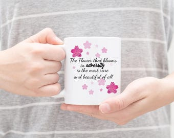 Mulan Flower in Adversity Quote Mug 11 and 15 Ounce watercolor