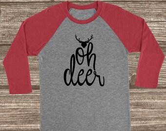 Oh Deer 3/4 Sleeve Raglan - Oh Deer T-shirt - Oh Deer Shirt - Oh Dear T-shirt - Red Deer Raglan - Adult T-shirts - Custom Tees