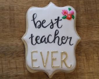 6 Best Teacher Ever Cookies