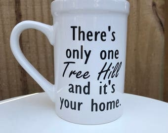Only one Tree Hill Mug