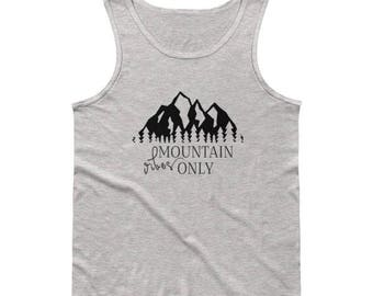 Mountain Vibes Only Unisex/Mens Tank with Black Writing