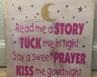 Nursery Room Decor | Baby Room Decor | Girl Room decor | Read Me A Story, Tuck Me in Tight, Say A sweet Prayer, KIss Me Goodnight
