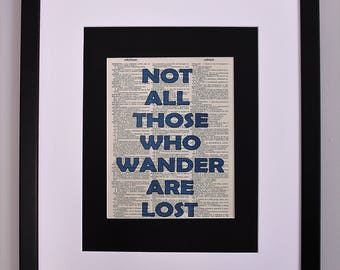 Not All Those Who Wander Are Lost J.R.R. Tolkien Quote On Upcycled Vintage Dictionary Page Wall Décor, Motivational & Inspirational Print