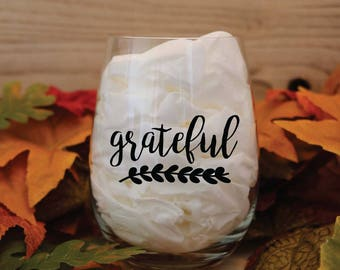 Grateful Wine Glass   Thanksgiving Wine Glasses   Thanksgiving Decor   Holiday Wine Glasses   Thankful   Blessed   Grateful   Gather