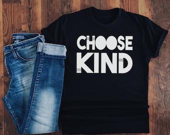 Choose Kind - Kindness shirt - Inspirational tshirt - Kind is Cool - Always be Kind  - Choose Kindness - wonder shirt - Black and White