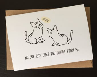 Funny Friendship card, Funny Sister card, Funny brother Card, card for friend, card for sister, Friend Birthday card, cat card, cat lover