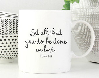 Christian coffee mug, christian tea mug, Bible verse gift, Bible verse mug, scripture gift, mug with scripture, Bible coffee cup, love mug