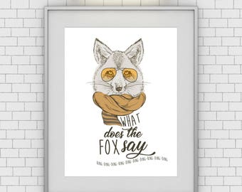 What Does the Fox Say - Unframed 11x14 - Funny Home Decor Poster Sign - Pop Culture Art Print - Wall Hanging
