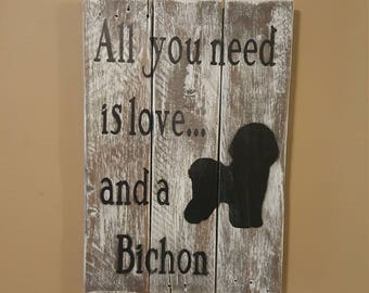 All you need is love and a Bichon plaque