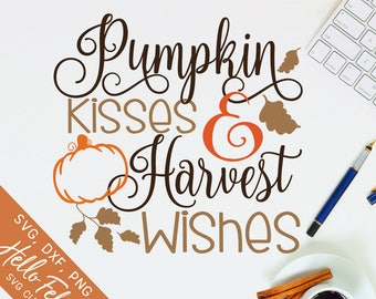 Fall Svg, Pumpkin Svg, Harvest Svg, Kisses Svg, Wishes Svg, Dxf, Jpg, Svg files for Cricut, Svg files for Silhouette, Vector Art, Clip Art