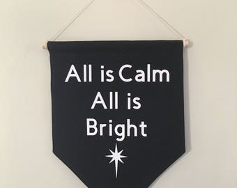 All is Calm all is Bright Christmas wall banner