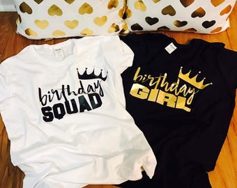 Birthday squad shirts, birthday squad, squad shirt, squad, birthday squad tshirts, birthday squad t shirts, birthday entourage