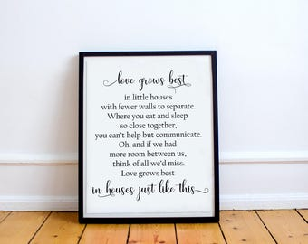 Love grows best in little houses printable, little houses sign, love grows best art, housewarming, little houses quote, print, family sign