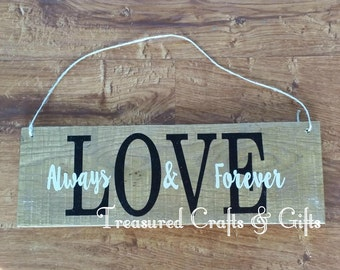 Love Now and Forever Sign-Wedding-Birthday-Valentine's-Housewarming