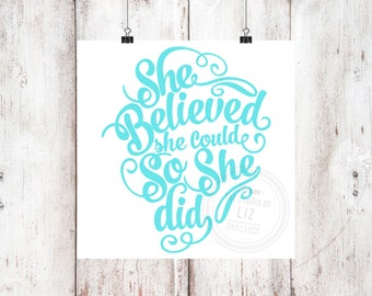She Believed She Could Vinyl Decal